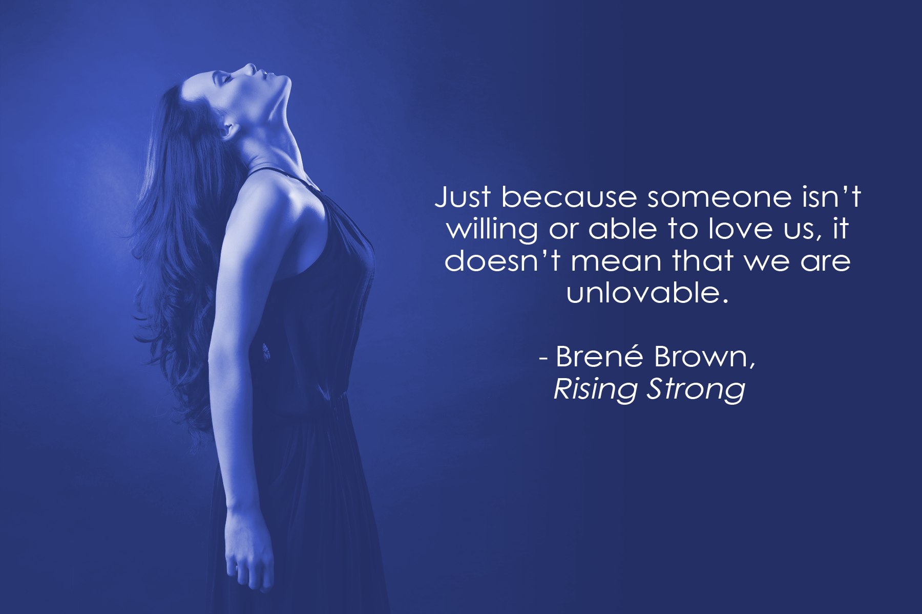 €�just Because Someone Isn't Willing Or Able To Love Us, It Doesn €�
